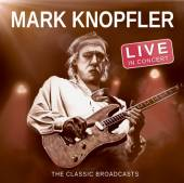 MARK KNOPFLER  - CD LIVE IN CONCERT �..