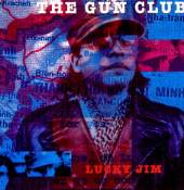 GUN CLUB  - VINYL LUCKY JIM [VINYL]