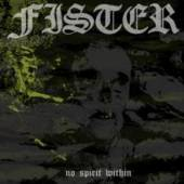 FISTER  - CD NO SPIRIT WITHIN