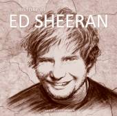 ED SHEERAN  - CD HISTORY OF...AUDIO BOOK