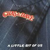 CHAS & DAVE  - CD LITTLE BIT OF US