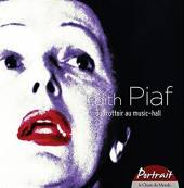 PIAF EDITH  - CD DU TROTTOIR AU MUSIC HALL