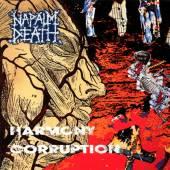 NAPALM DEATH  - VINYL HARMONY CORRUPTION LTD. [VINYL]
