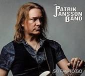 PATRIK JANSSON BAND  - CD SO FAR TO GO
