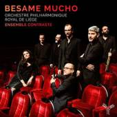 BESAME MUCHO  - CD ENSAMBLE CONTRASTE & ORCH