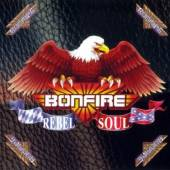 BONFIRE  - CD REBEL SOUL