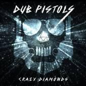 DUB PISTOLS  - VINYL CRAZY DIAMONDS LP [VINYL]