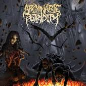 ABOMINABLE PUTRIDITY  - CD IN THE END OF HUM..