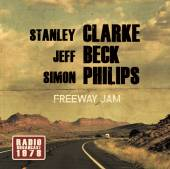 STANLEY CLARKE / JEFF BECK / S..  - CD FREEWAY JAM RADIO BROADCAST
