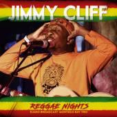 JIMMY CLIFF  - CD REGGAE NIGHTS - RADIO BROADCAST 1982