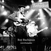 BUCHANAN ROY  - 2xCD LIVE AT ROCKPALAST - HAMBURG 1985