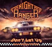 NIGHT RANGER  - CD+DVD DONT LET UP (CD+DVD)