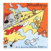 MUDHONEY  - CD EVERY GOOD BOY DESER