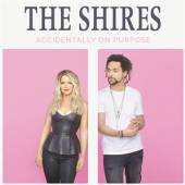 SHIRES  - CD ACCIDENTALLY ON PURPOSE