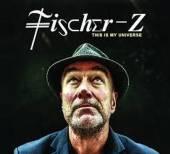 FISCHER-Z  - CD+DVD THIS IS MY UNIVERSE (CD+DVD)