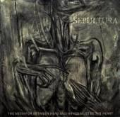SEPULTURA  - CD MEDIATOR BETWEEN HEAD &