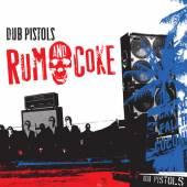 DUB PISTOLS  - CD RUM AND COKE