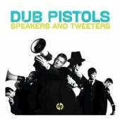 DUB PISTOLS  - CD SPEAKERS AND TWEATERS