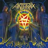 ANTHRAX  - CD FOR ALL KINGS