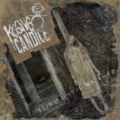 KISSING CANDICE  - CD BLIND UNTIL WE BURN