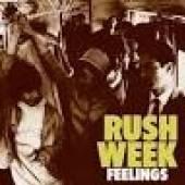 RUSH WEEK  - VINYL FEELS [VINYL]