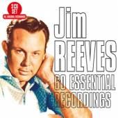 REEVES JIM  - 3xCD 60 ESSENTIAL RECORDINGS
