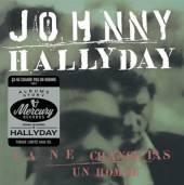 HALLYDAY JOHNNY  - CD CA NE CHANGE PAS.. -LTD-