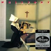 HALLYDAY JOHNNY  - CD DROLE DE METIER -LTD-