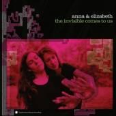 ANNA & ELIZABETH  - CD INVISIBLE COMES TO US