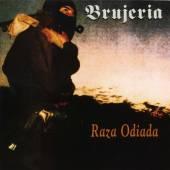 BRUJERIA  - CD RAZA ODIADA