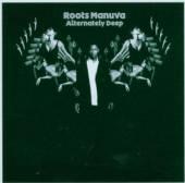ROOTS MANUVA  - CD ALTERNATELY DEEP