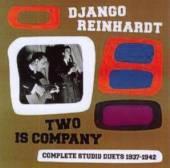 REINHARDT DJANGO  - CD TWO IS COMPANY