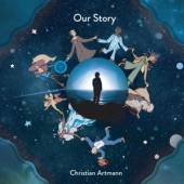 ARTMANN CHRISTIAN  - CD OUR STORY [DIGI]