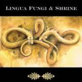 LINGUA FUNGI/SHRINE  - CD STRANGE GROWTHS/WANDER