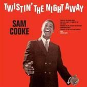COOKE SAM  - VINYL TWISTIN' THE NIGHT AWAY [VINYL]
