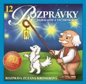 Rozpravky [Z. Kronerova]  - CD 12 - Najkrajšie ..