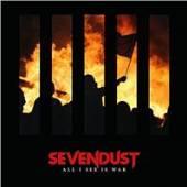 SEVENDUST  - CD ALL I SEE IS WAR