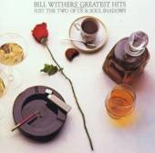 WITHERS BILL  - CD GREATEST HITS