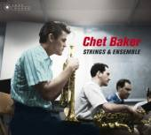 BAKER CHET  - 2xCD STRINGS & ENSEMBLE -DIGI-
