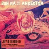 SUN RA  - CD JAZZ IN SILHOUETTE/..