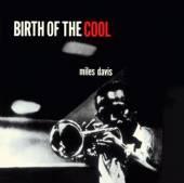 DAVIS MILES  - CD BIRTH OF THE COOL
