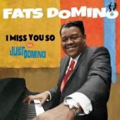 DOMINO FATS  - CD I MISS YOU SO/ JU..