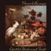 PROCOL HARUM  - CD EXOTIC BIRDS AND FRUIT