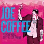 COFFEE JOE  - VINYL WHEN THE FABRIC DON'T.. [VINYL]