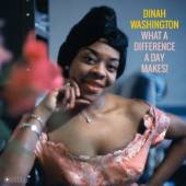 WASHINGTON DINAH  - VINYL WHAT A DIFFERENCE A DAY.. [VINYL]