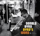BYRD DONALD  - CD BYRD'S WORD -DIGI-