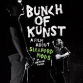SLEAFORD MODS  - 2xCD+DVD BUNCH OF KUNST.. -DVD+CD-