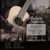 SEGOVIA ANDRES  - VINYL MASTER OF THE CLASSICAL.. [VINYL]