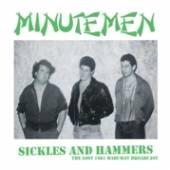 MINUTEMEN  - CD SICKLES AND HAMMERS:..
