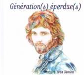 SIMON YVES  - 2xCD GENERATION(S) EPERDUE..